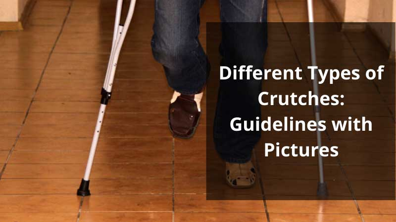 Different Types of Crutches